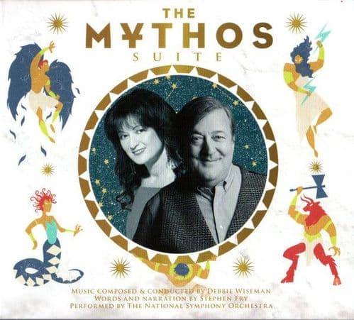 Debbie Wiseman, Stephen Fry<br>The Mythos Suite